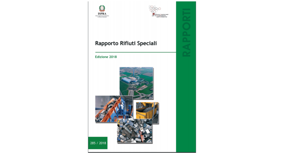 ISPRA: Rapporto rifiuti speciali 2018